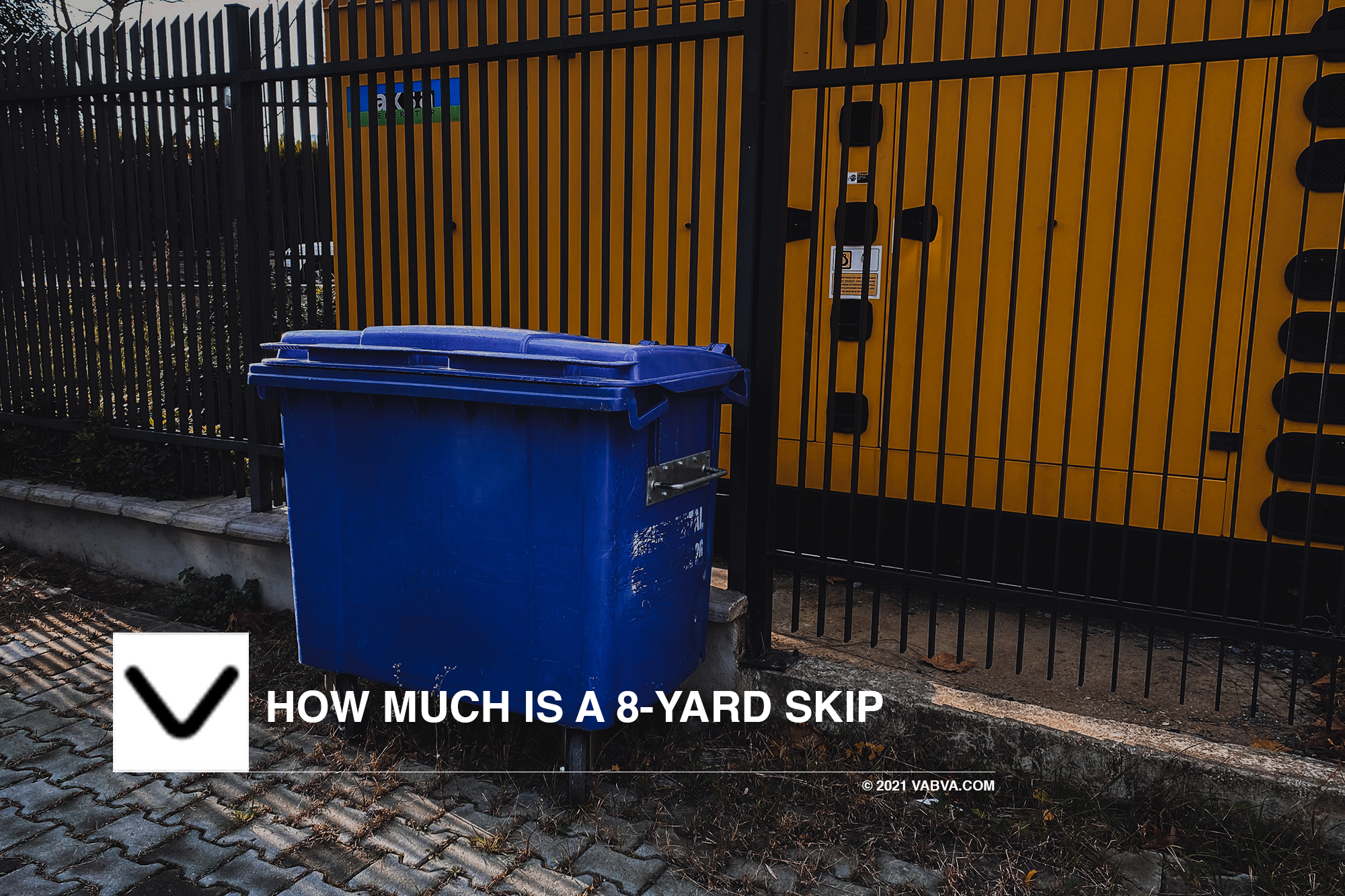How much is a 8-Yard skip