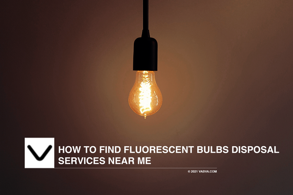 How to find Fluorescent Bulbs disposal services near me
