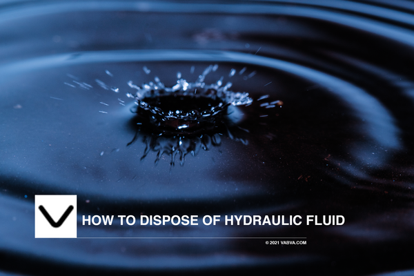How to Dispose of Hydraulic Fluid