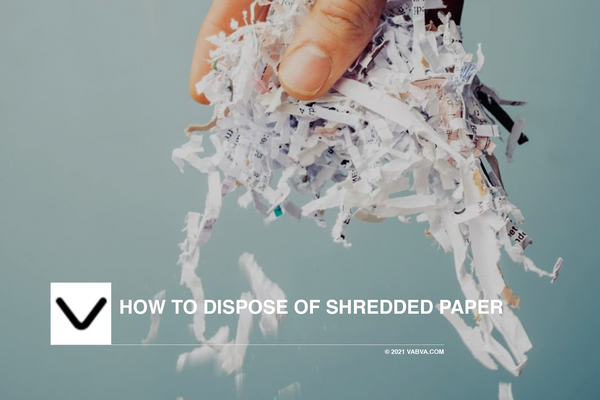 How to Dispose of Shredded Paper